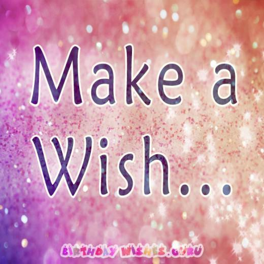 Make a wish.. #BirthdayWishes