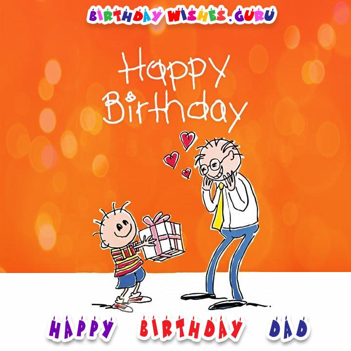 Original Birthday Wishes for your Father Happy Birthday Dad – Birthday Greeting Dad