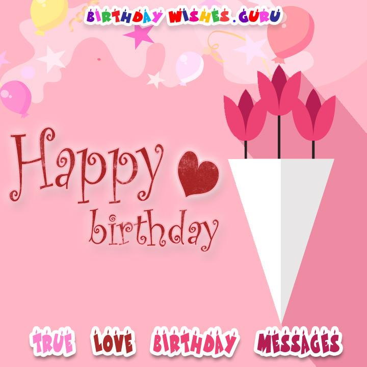 True love birthday messages happy birthday my love bookmarktalkfo Gallery