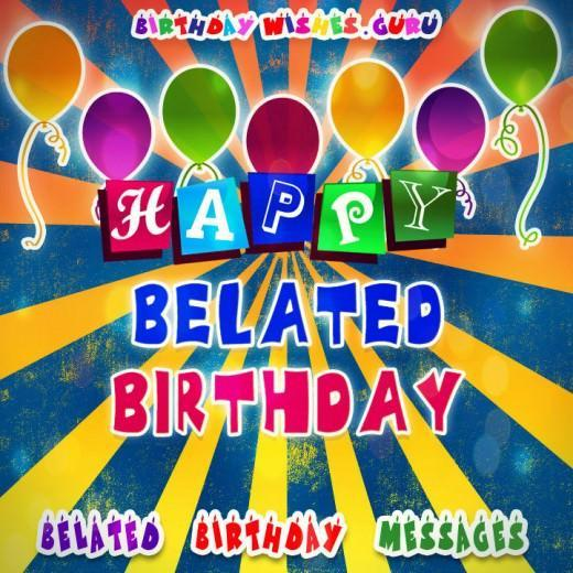 happy belated birthday message