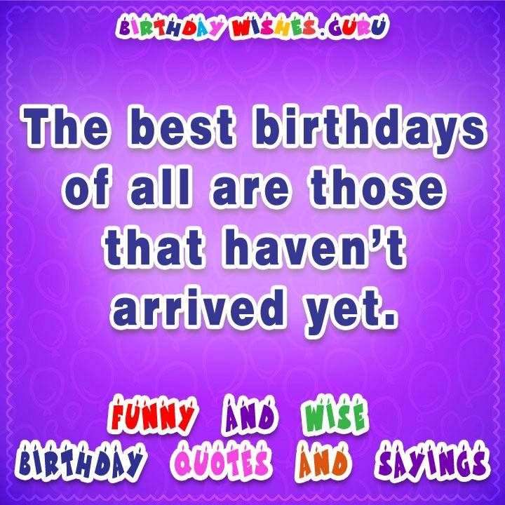The best birthdays of all are