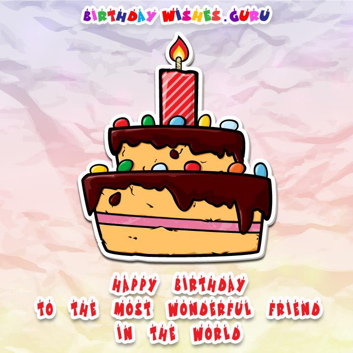 Happy Birthday To The Most Wonderful Friend In World