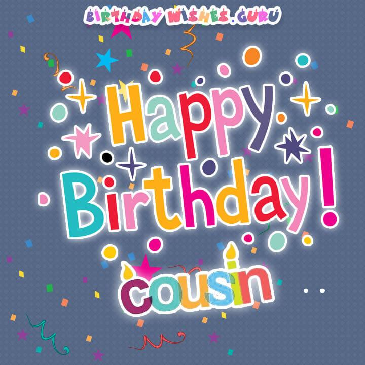 Related Keywords Suggestions For Happy Birthday Cousin Happy Birthday Wishes Cousin