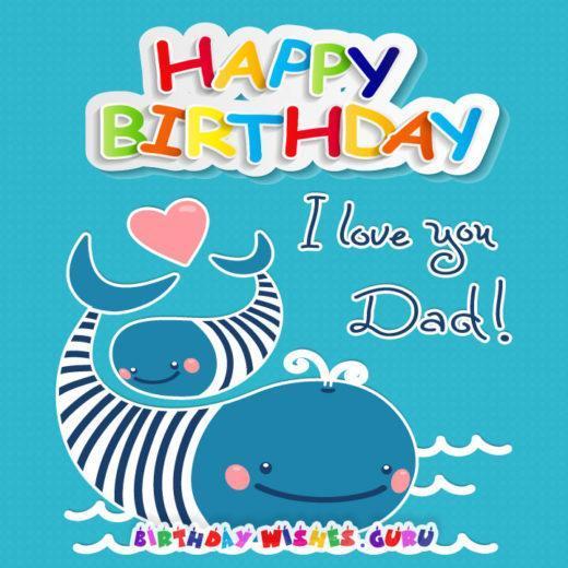 Happy Birthday Dad. I Love You Dad!