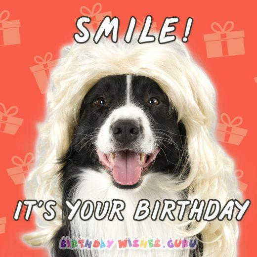 Funny birthday Card: SMILE! IT'S YOUR BIRTHDAY