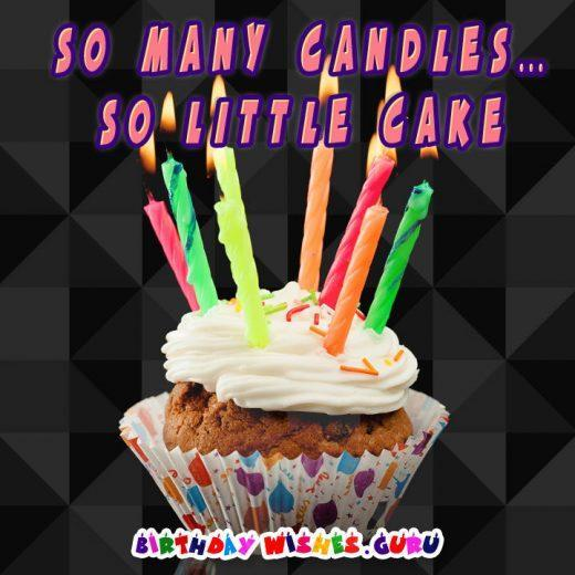 Funny birthday Card: So many candles… so little cake!