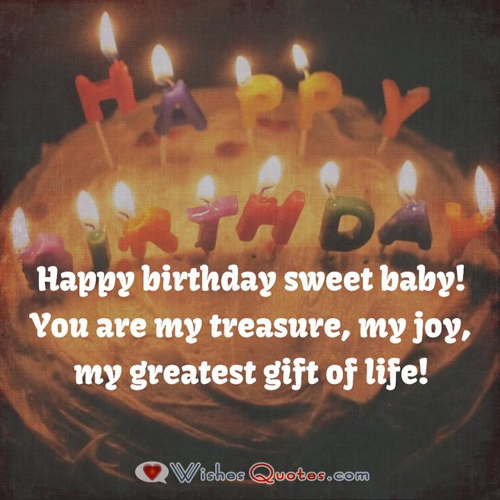 Happy birthday sweet baby! You are my treasure, my joy, my greatest gift of life! Image with Romantic Birthday Wishes