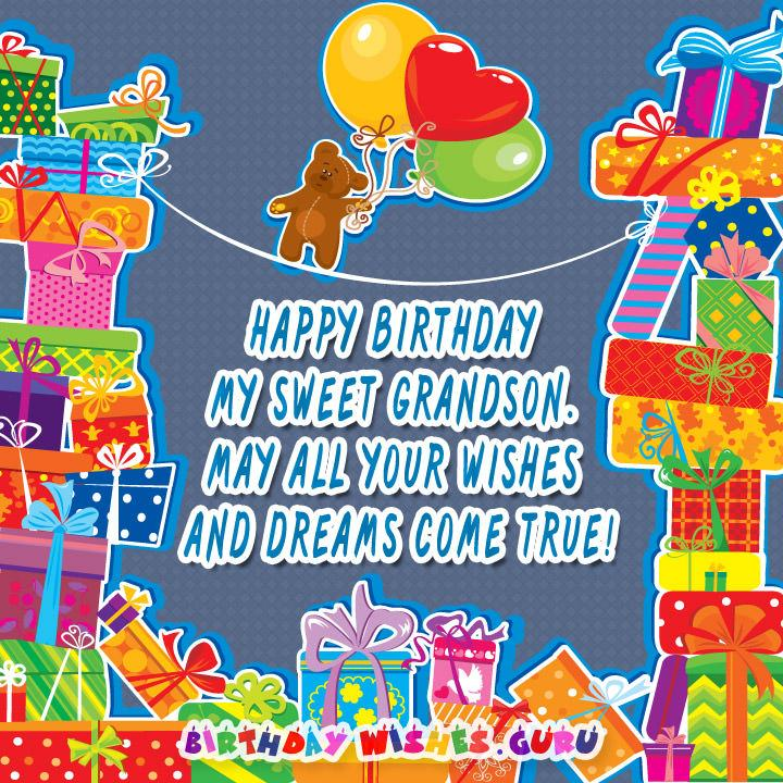 Happy Birthday My Sweet Grandson May All Your Wishes And Dreams Come True
