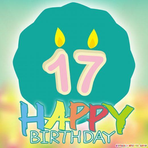 17th Birthday Wishes and Greetings