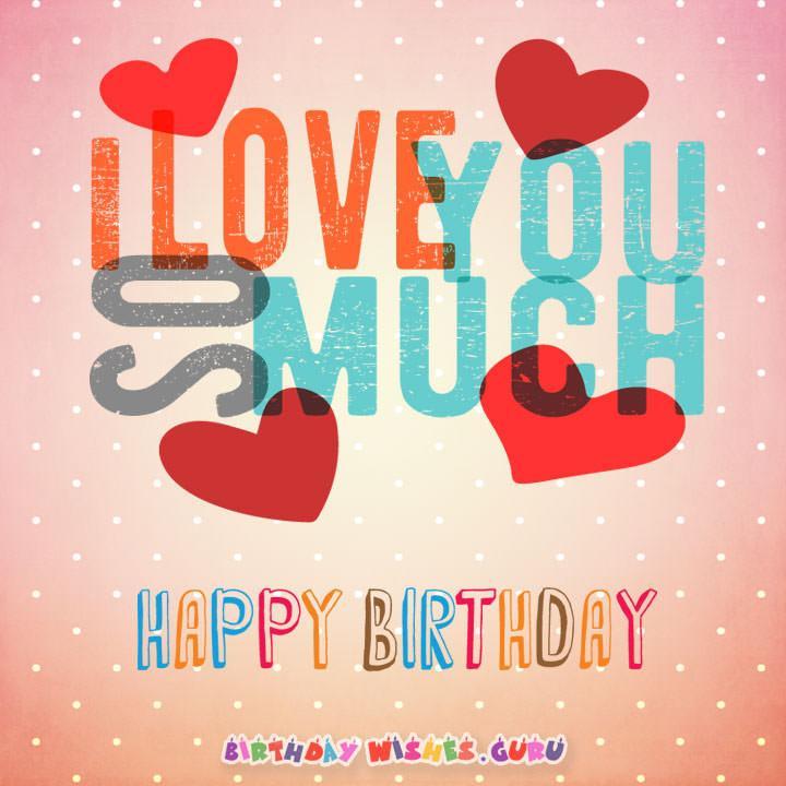 Love you so much happy birthday